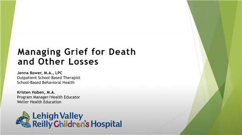 LVHN - Managing Grief for Death and Other Losses