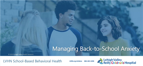 LVHN: Managing Back-to-School Anxiety for Adolescents